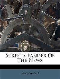 Street's Pandex Of The News