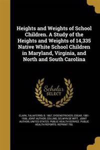 HEIGHTS & WEIGHTS OF SCHOOL CH
