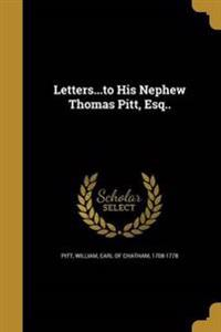 LETTERSTO HIS NEPHEW THOMAS PI