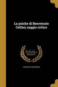 ITA-PSICHE DI BENVENUTO CELLIN