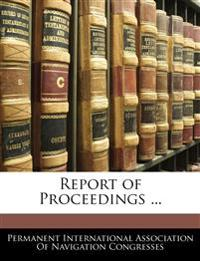 Report of Proceedings ...