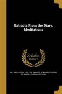 EXTRACTS FROM THE DIARY MEDITA