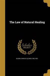 LAW OF NATURAL HEALING