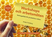 Workshops och arbetsmöten - Verktygslåda för produktiva möten