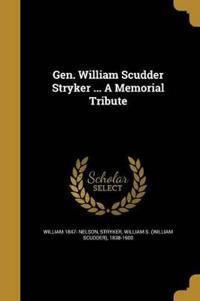 GEN WILLIAM SCUDDER STRYKER A