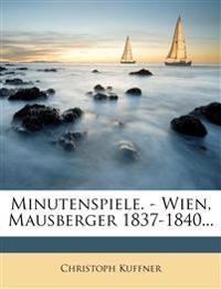 Minutenspiele. - Wien, Mausberger 1837-1840...