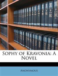 Sophy of Kravonia: A Novel