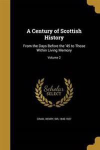 CENTURY OF SCOTTISH HIST