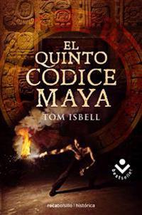 El Quinto Codice Maya