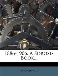 1886-1906: A Sorosis Book...