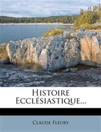 Histoire Ecclésiastique...