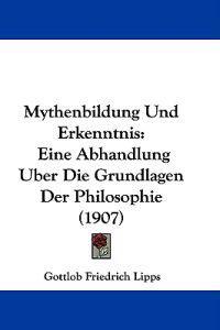 Mythenbildung Und Erkenntnis