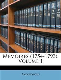 Mémoires (1754-1793), Volume 1