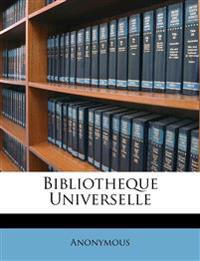 Bibliotheque Universelle