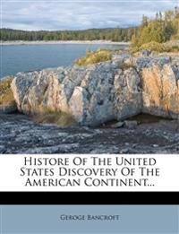 Histore Of The United States Discovery Of The American Continent...