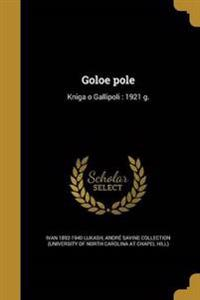 RUS-GOLOE POLE
