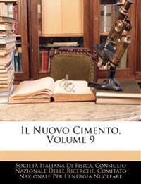 Il Nuovo Cimento, Volume 9
