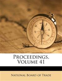 Proceedings, Volume 41