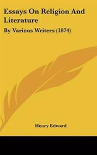 Essays on Religion and Literature