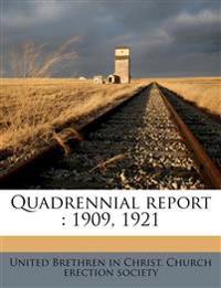 Quadrennial report : 1909, 1921