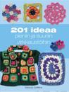 201 ideaa pieniin ja suuriin virkkaustöihin (3. p)