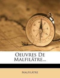 Oeuvres De Malfilâtre...