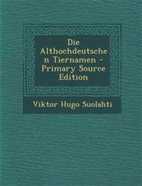 Die Althochdeutschen Tiernamen