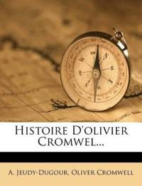 Histoire D'Olivier Cromwel...