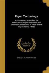 PAPER TECHNOLOGY