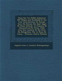 Essai Sur Les Fables Indiennes [Of Bidpaï and Sindibâd] Et Sur Leur Introduction En Europe. Suivi Du Roman Des Sept Sages De Rome [Attrib. to Joannes