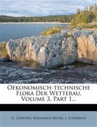 Oekonomisch-technische Flora Der Wetterau, Volume 3, Part 1...