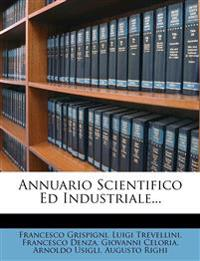 Annuario Scientifico Ed Industriale...