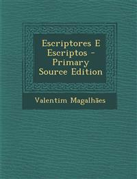 Escriptores E Escriptos - Primary Source Edition