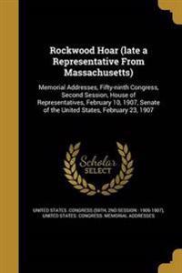ROCKWOOD HOAR (LATE A REPRESEN