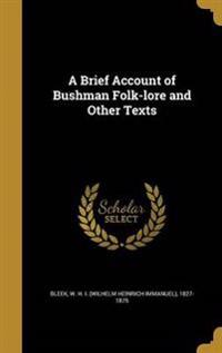 BRIEF ACCOUNT OF BUSHMAN FOLK-