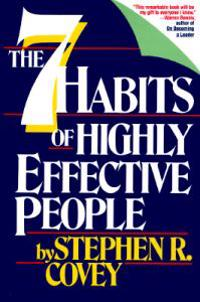 Seven Habits of Highly Effective People: Powerful Lessons in Personal Chang