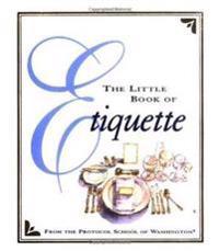 The Little Book of Etiquette
