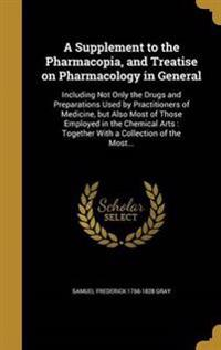 SUPPLEMENT TO THE PHARMACOPIA