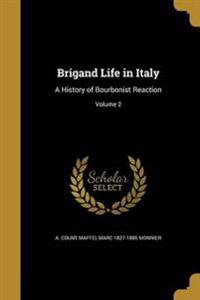 BRIGAND LIFE IN ITALY