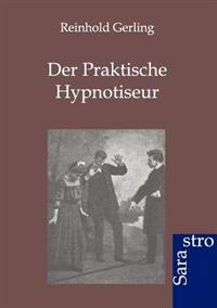 Der Praktische Hypnotiseur