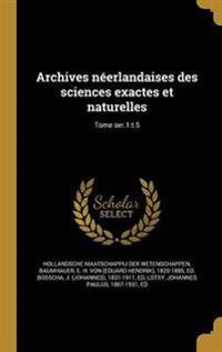 FRE-ARCHIVES NEERLANDAISES DES