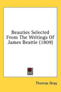 Beauties Selected From The Writings Of James Beattie (1809)