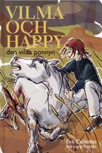 Vilma och Happy : den vilda ponnyn