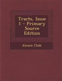 Tracts, Issue 1 - Primary Source Edition