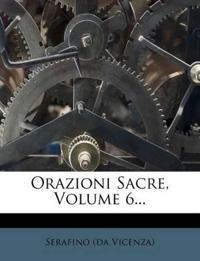 Orazioni Sacre, Volume 6...