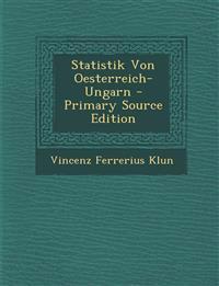 Statistik Von Oesterreich-Ungarn - Primary Source Edition