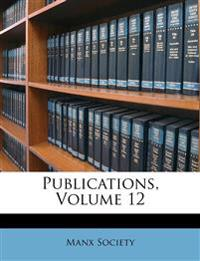 Publications, Volume 12