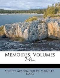 Memoires, Volumes 7-8...