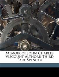 Memoir of John Charles Viscount Althorp, Third Earl Spencer