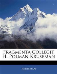 Fragmenta Collegit H. Polman Kruseman